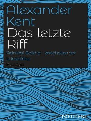 cover image of Das letzte Riff