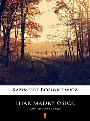 cover image of Ihak mądry osioł