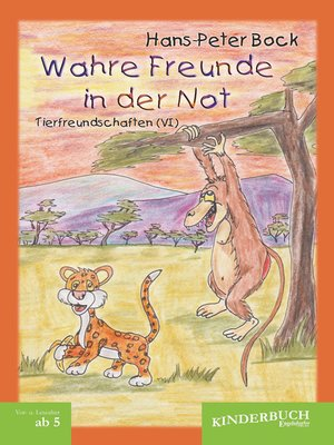 cover image of Wahre Freunde in der Not (Tierfreundschaften)--Band VI