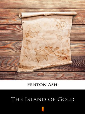 cover image of The Island of Gold