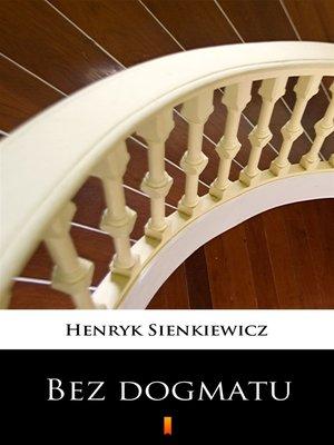 cover image of Bez dogmatu