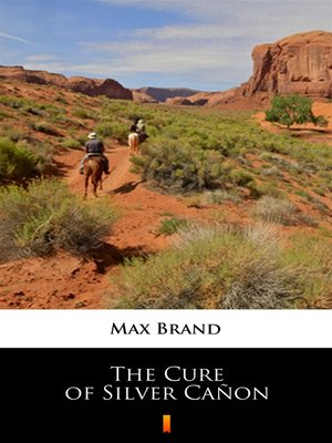cover image of The Cure of Silver Cañon