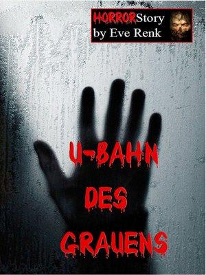 cover image of U-Bahn des Grauens