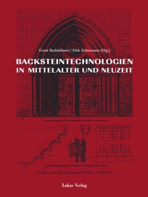 cover image of Studien zur Backsteinarchitektur / Backsteintechnologien in Mittelalter und Neuzeit