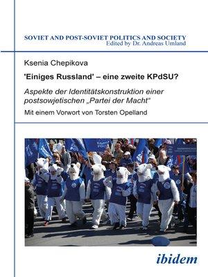 cover image of 'Einiges Russland' – eine zweite KPdSU?