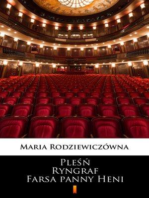 cover image of Pleśń. Ryngraf. Farsa panny Heni