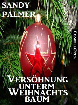 cover image of Versöhnung unterm Weihnachtsbaum (Romantic Story)