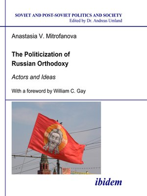 cover image of The Politicization of Russian Orthodoxy