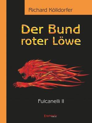 cover image of Der Bund roter Löwe (2). Fulcanelli II