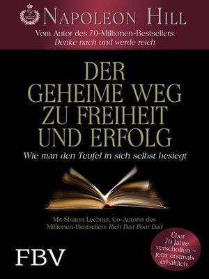 cover image of Der geheime Weg zu Freiheit und Erfolg