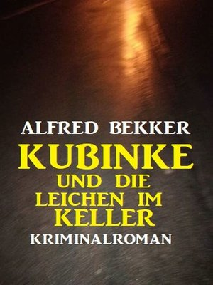 cover image of Kubinke und die Leichen im Keller