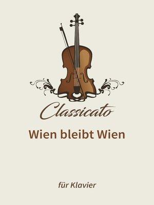 cover image of Wien bleibt Wien