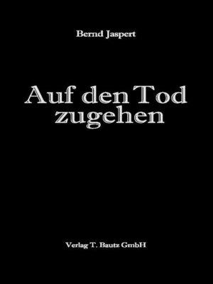 cover image of Auf den Tod zugehen