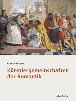 cover image of Künstlergemeinschaften der Romantik
