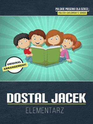 cover image of Dostal Jacek elementarz