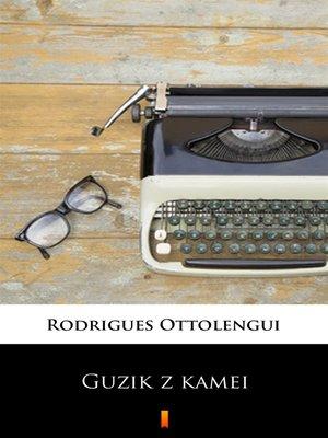 cover image of Guzik z kamei
