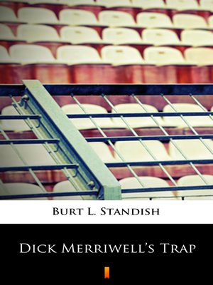 cover image of Dick Merriwell's Trap