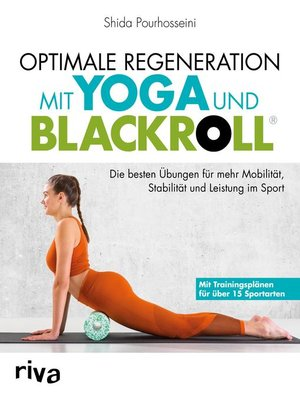 cover image of Optimale Regeneration mit Yoga und BLACKROLL®