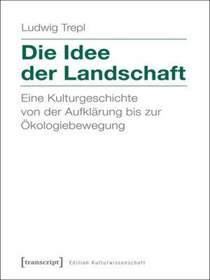 cover image of Die Idee der Landschaft
