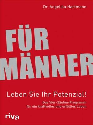 cover image of Für Männer--Leben Sie Ihr Potenzial!