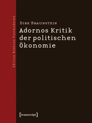 cover image of Adornos Kritik der politischen Ökonomie