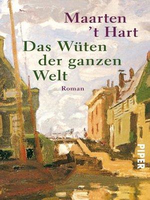 cover image of Das Wüten der ganzen Welt