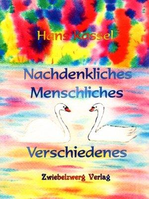 cover image of Nachdenkliches, Menschliches, Verschiedenes