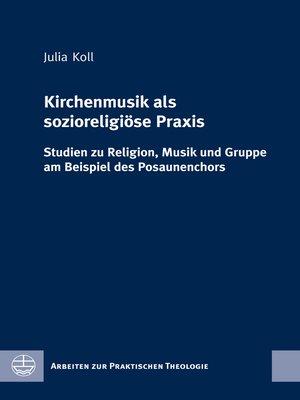 cover image of Kirchenmusik als sozioreligiöse Praxis