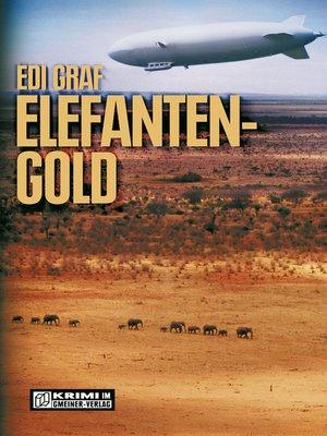cover image of Elefantengold