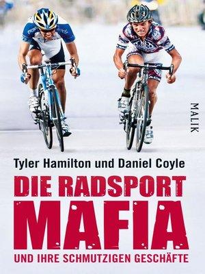 cover image of Die Radsport-Mafia und ihre schmutzigen Geschäfte