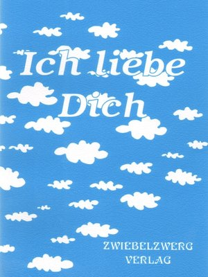 cover image of Ich liebe Dich