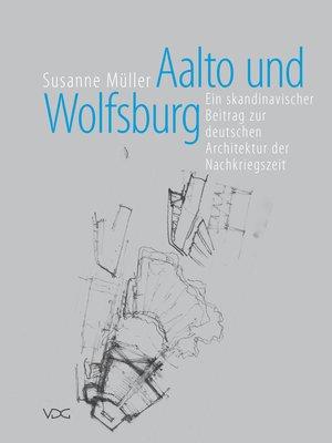cover image of Aalto und Wolfsburg