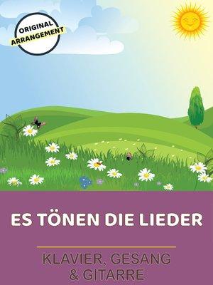 cover image of Es tönen die Lieder