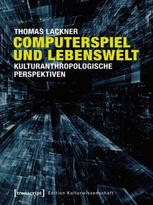 cover image of Computerspiel und Lebenswelt