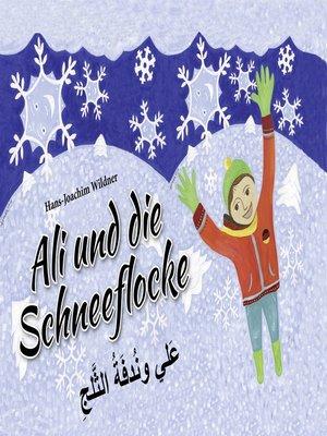 cover image of Ali und die Schneeflocke