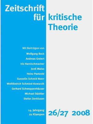 cover image of Zeitschrift für kritische Theorie / Zeitschrift für kritische Theorie, Heft 26/27