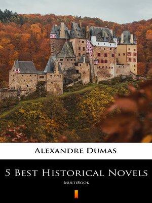 cover image of 5 Best Historical Novels