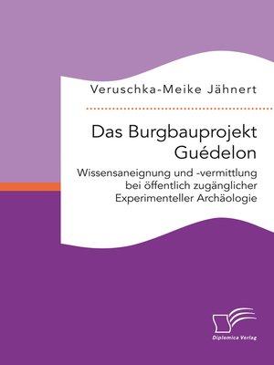 cover image of Das Burgbauprojekt Guédelon