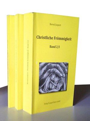 cover image of Christliche Frömmigkeit, Band 2 / Teil I-III
