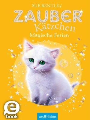 cover image of Zauberkätzchen--Magische Ferien