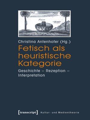 cover image of Fetisch als heuristische Kategorie