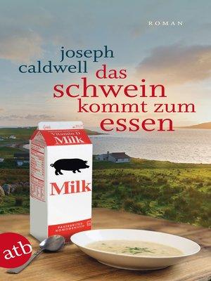 cover image of Das Schwein kommt zum Essen