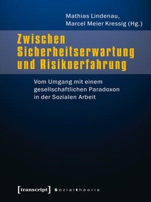 cover image of Zwischen Sicherheitserwartung und Risikoerfahrung