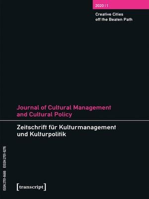 cover image of Journal of Cultural Management and Cultural Policy/Zeitschrift für Kulturmanagement und Kulturpolitik