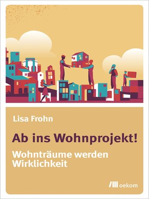 cover image of Ab ins Wohnprojekt!