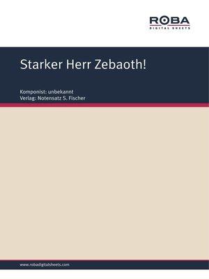 cover image of Starker Herr Zebaoth!