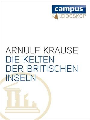 cover image of Die Kelten der Britischen Inseln