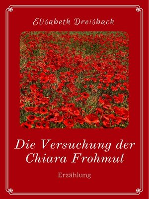 cover image of Die Versuchung der Chiara Frohmut