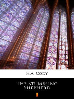 cover image of The Stumbling Shepherd