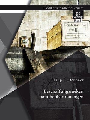 cover image of Beschaffungsrisiken handhabbar managen